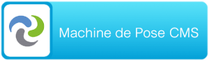 Machine de Pose CMS