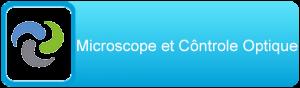 Microscope et Côntrole Optique