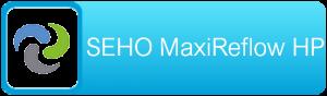 SEHO MaxiReflow HP